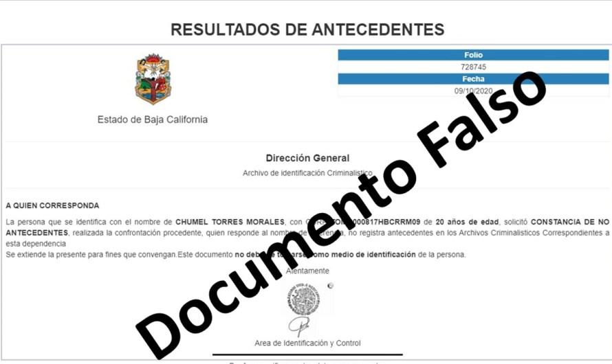 Detectan falsificación de cartas de No-Antecedentes penales falsas en Baja California