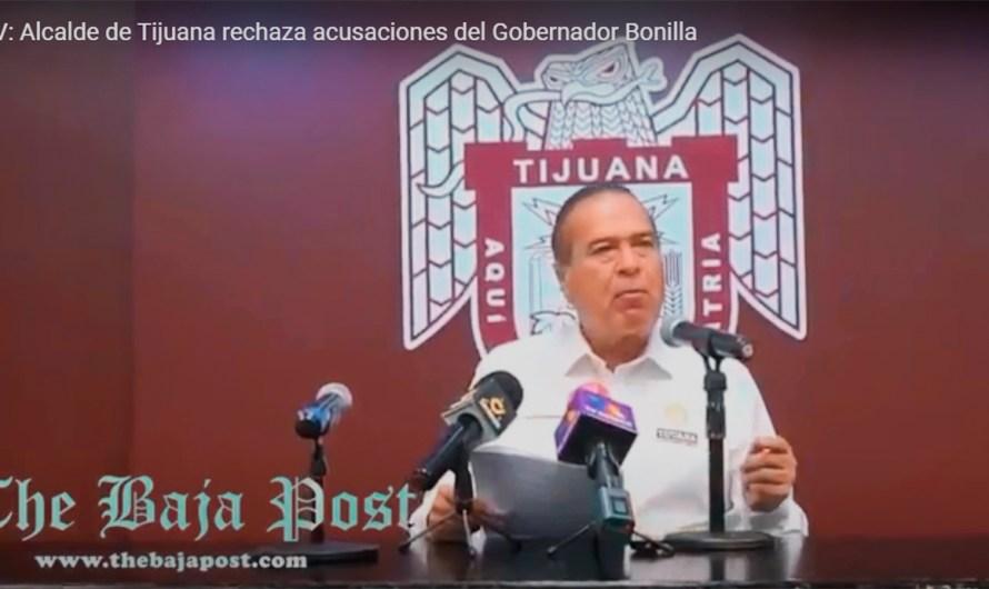 (video): Alcalde de Tijuana solicitará licencia, busca la dirigencia de MORENA BC, rechaza acusación de Bonilla