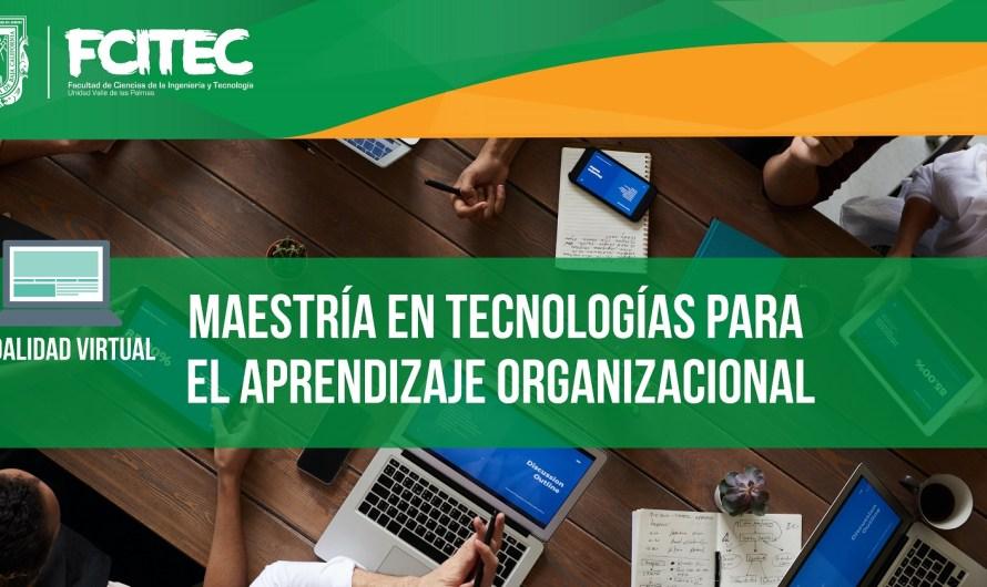 UABC ofrecerá Maestría en Teconologías para Aprendizaje Organizacional en 2021