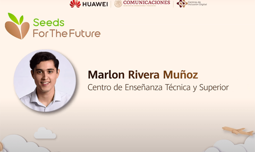 CETYS University Campus Mexicali student to participate in HUAWEI program Seeds for the Future program