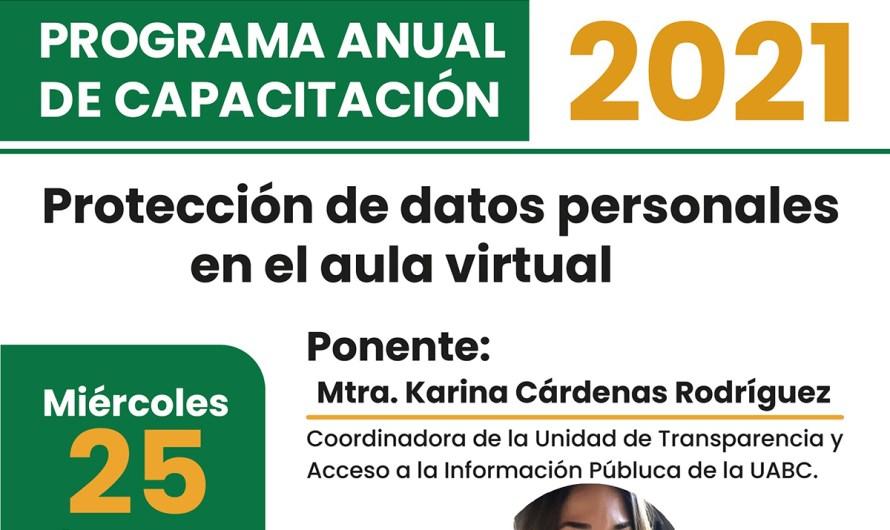 Protección de datos en aula virtual, conferencia impartida por la UABC el 25 de agosto