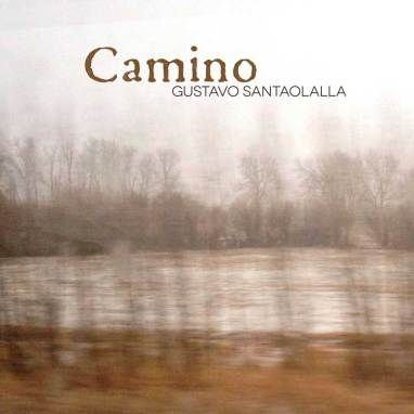 Gustavo Santaolalla | Camino
