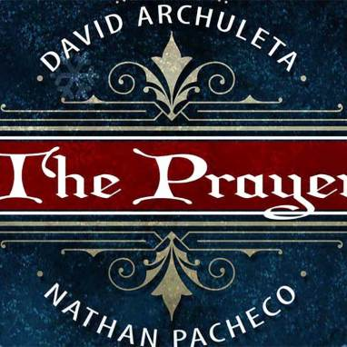 David Archuleta & Nathan Pacheco | The Prayer