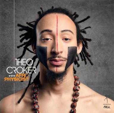 Theo Croker | AfroPhysicist