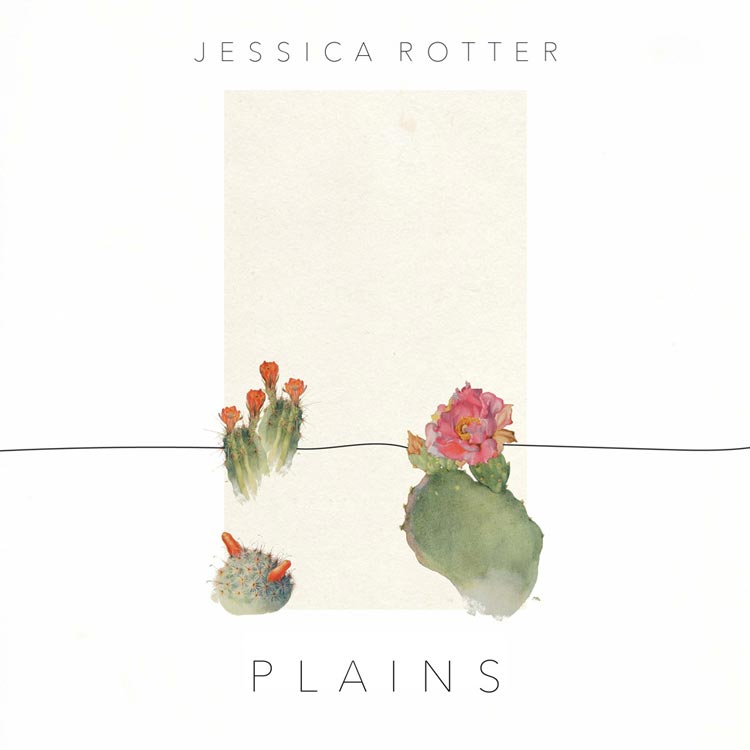 Jessica Rotter | Plains | Bakery Mastering
