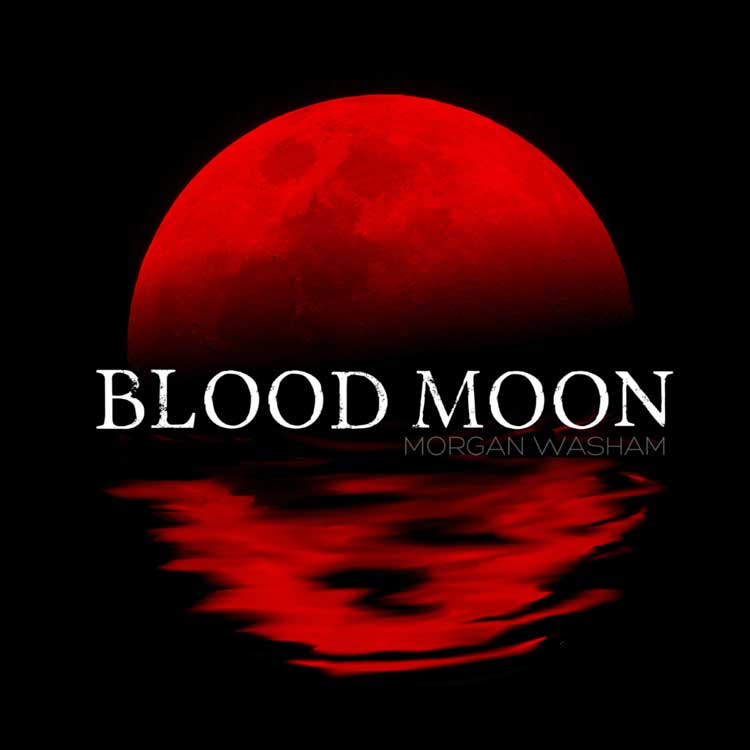 Morgan Washam | Blood Moon | Bakery Mastering