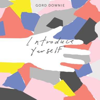 Gord Downie | Introduce Yerself