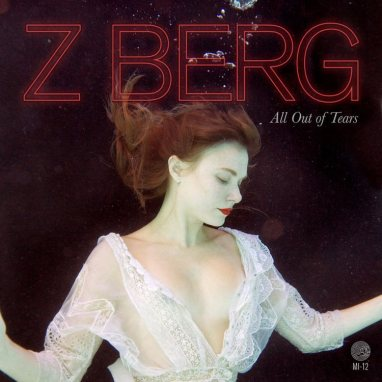 Z Berg | All out of Tears
