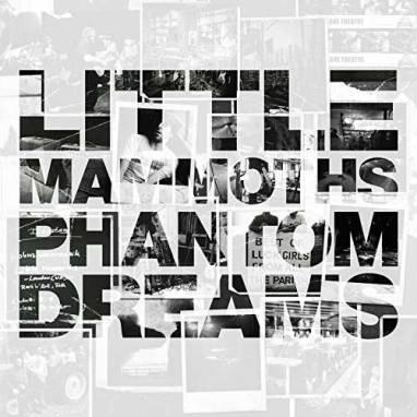 Little Mammoths | Phantom Dreams (Album)