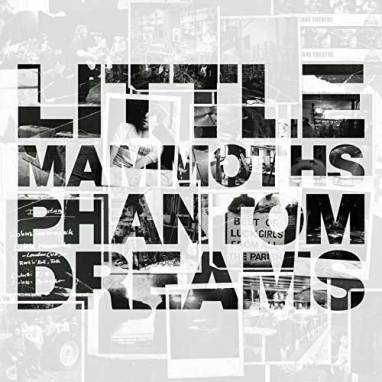 Little Mammoths | Phantom Dreams (Album)