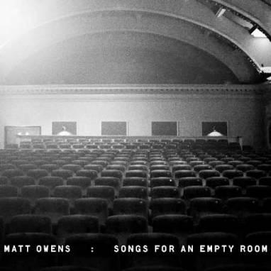Matt Owens | Songs for an Empty Room (Album)