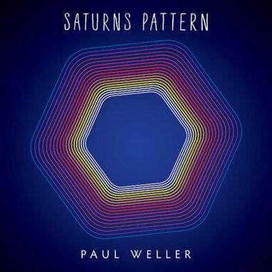 Paul Weller | Saturn's Pattern
