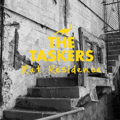 The Taskers | Rat Residence (Album)
