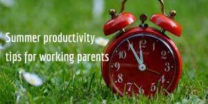 Summer productivity tips