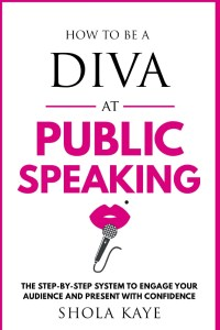 how to be a diva at public speaking