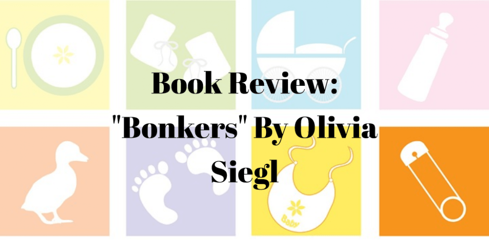 Book Review: Bonkers by Olivia Siegl