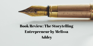 storytelling entrepreneur book review