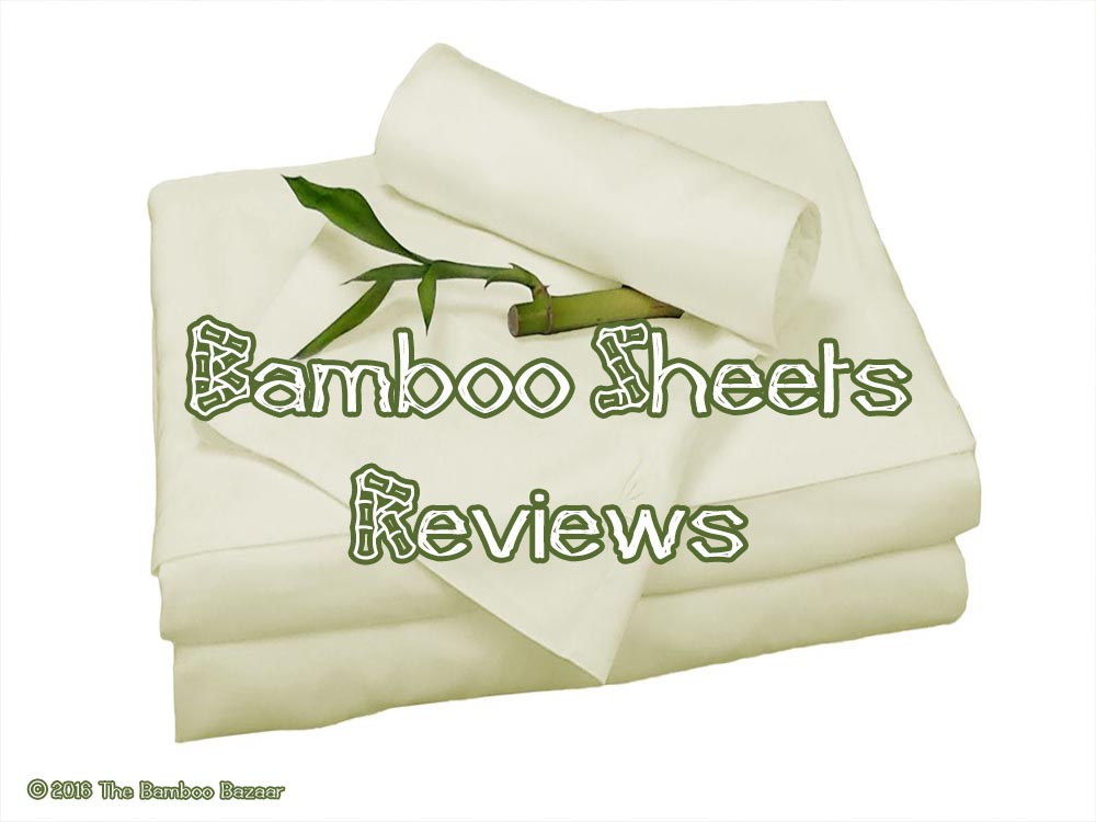 Bamboo Sheets Reviews A Guide to the Best Six of 2017