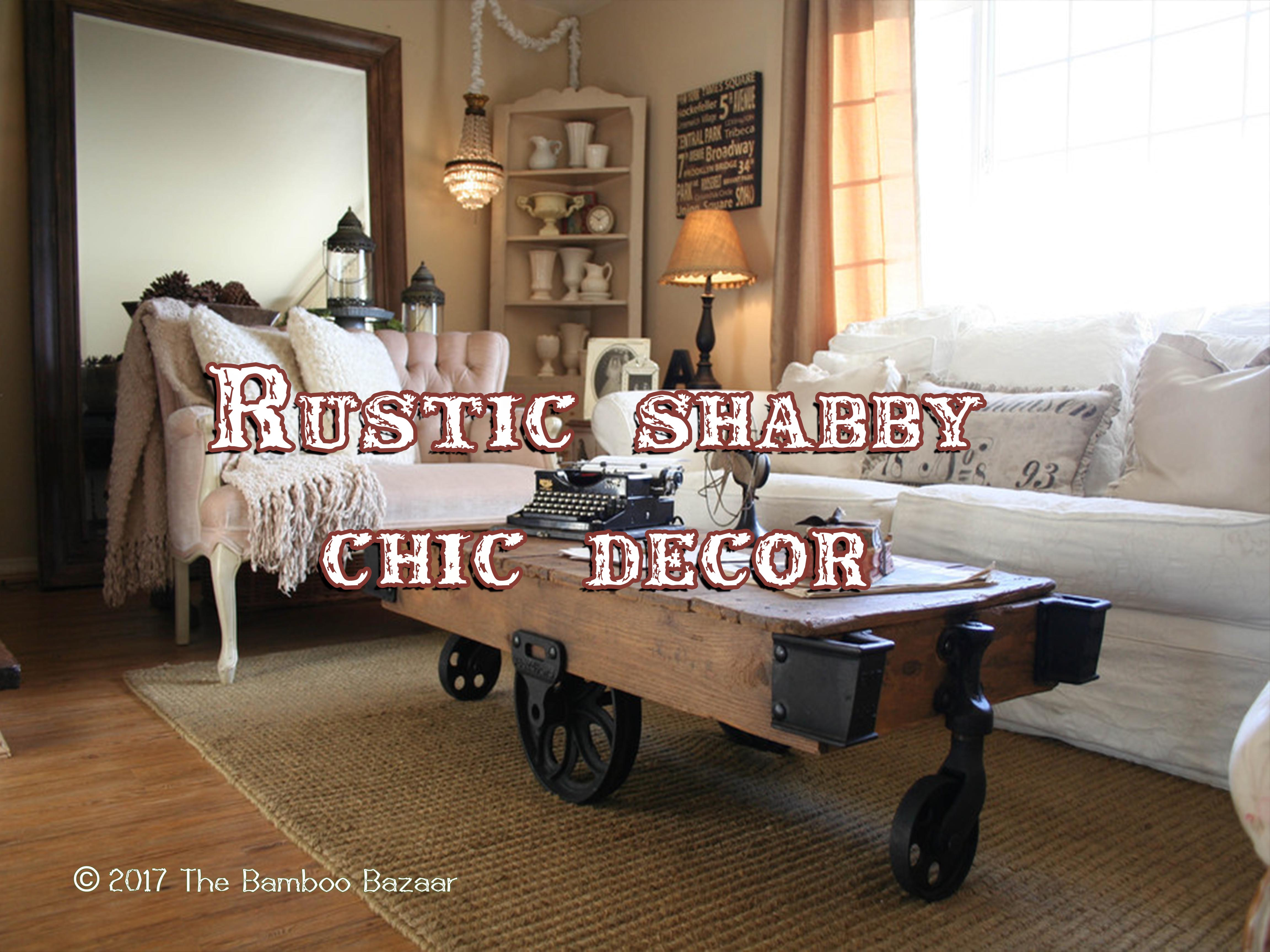 Rustic Shabby Chic Dcor Perfect Marriage of Two Interior