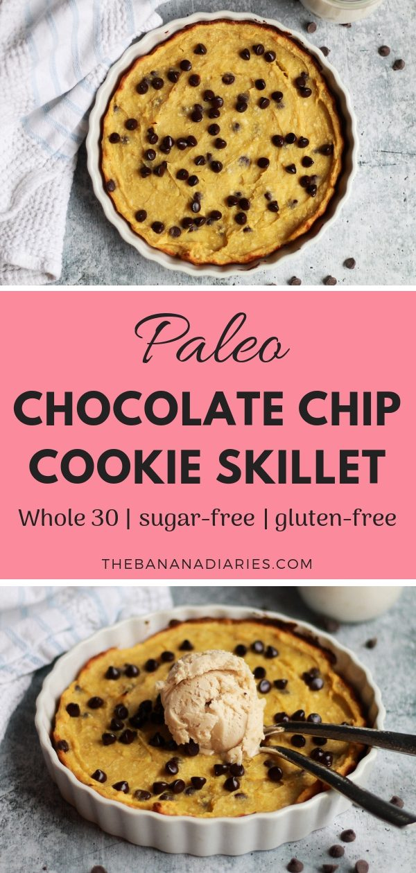 Paleo Chocolate Chip Cookie Skillet | This paleo cookie skillet is absolutely addicting and full of chocolatey bites! It's completely gluten free, sugar free, Whole30 compliant, and has a vegan option! | #thebananadiaries #paleo #chocolatechipcookies #cookieskillet #sugarfree #whole30 #dairyfree