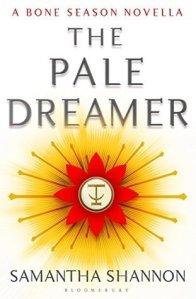 """You Should Read """"The Pale Dreamer"""": A Perfect Prequel to the Bone Season"""