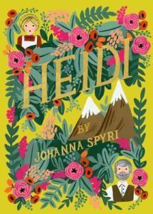 Heidi: A Children's Lit Mash-Up