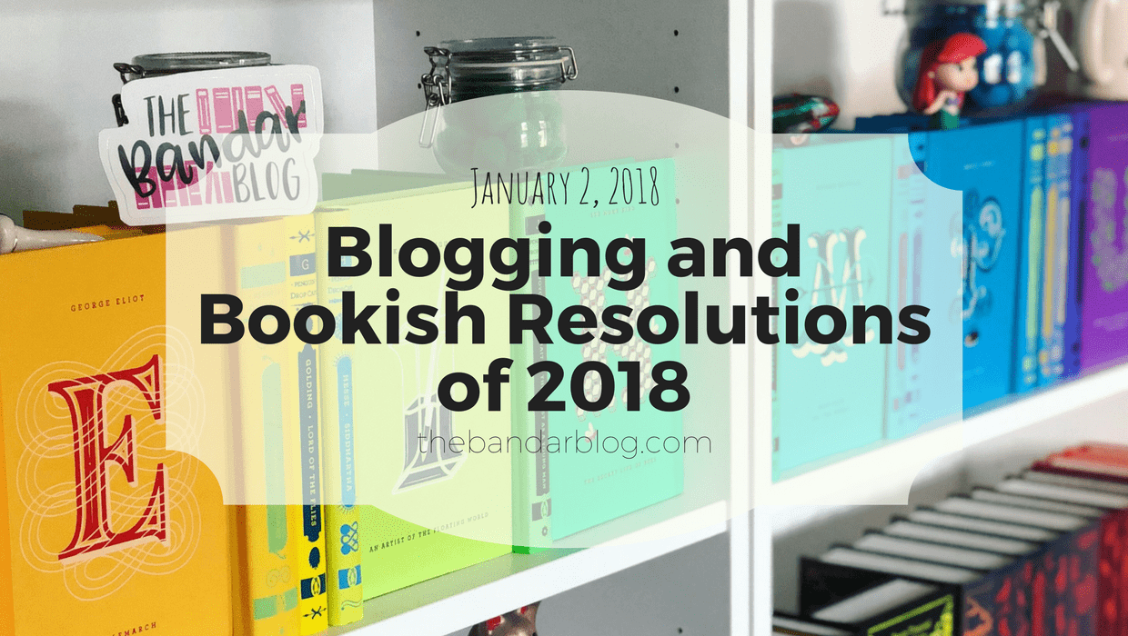 Blogging and Bookish Resolutions of 2018