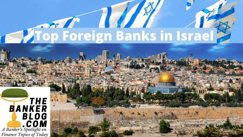 Top Foreign Banks in Israel