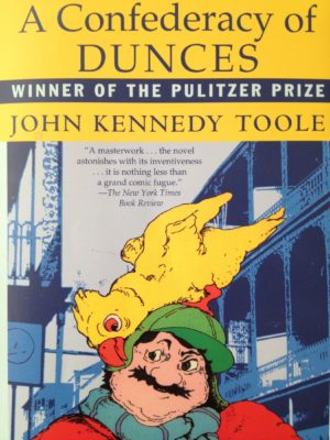 A Confederacy of Dunces by JK Toole