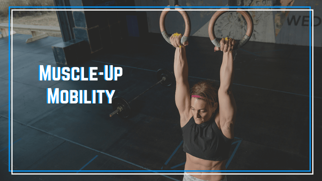 muscle-up mobility
