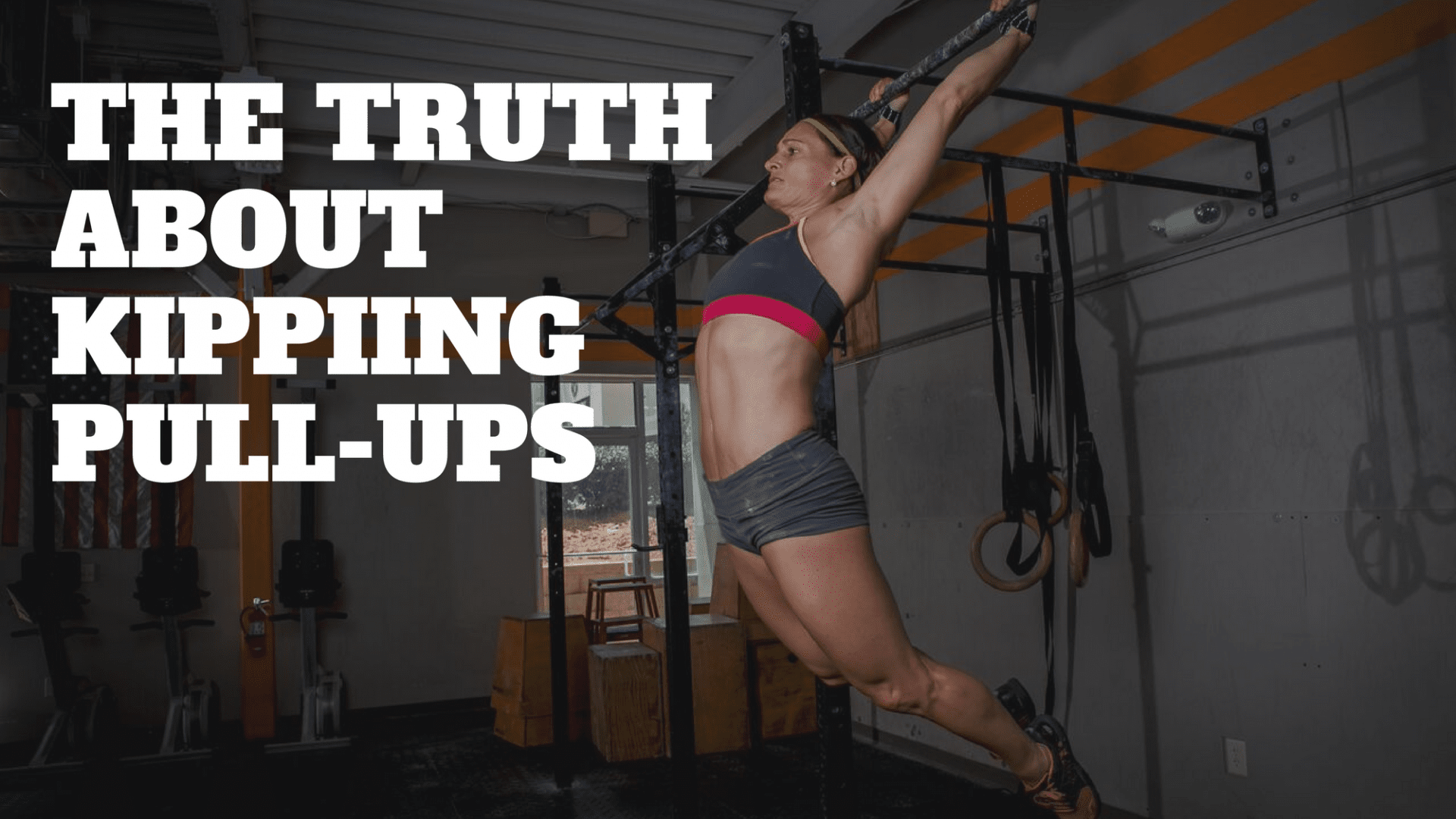 The Truth About Kipping Pullups