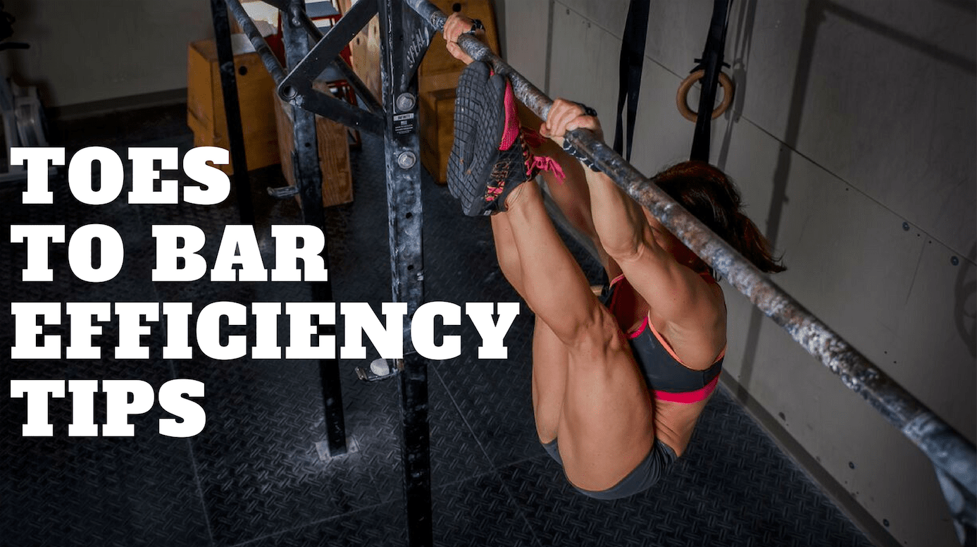 Toes To Bar Efficiency Tips