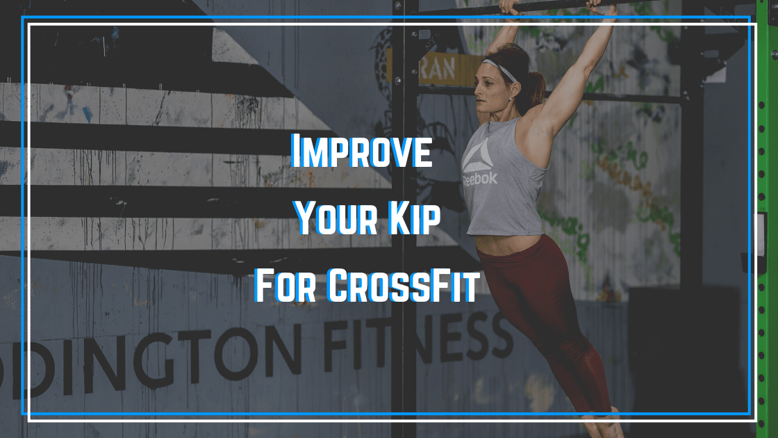 improving your crossfit kipping