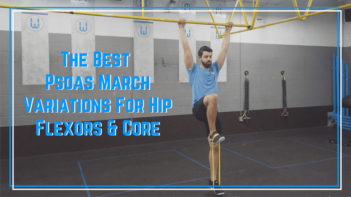 the best psoas march variations