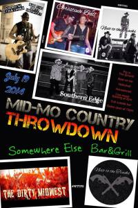 Coming on July 19 – The Mid-MO Country Throwdown at Somewhere Else Bar & Grill in Doolittle, MO!