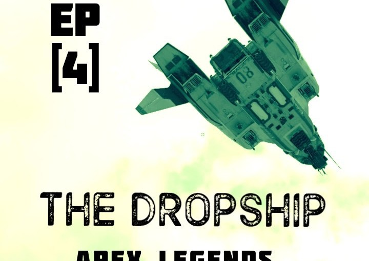 Apex Legends Show-Dropship-Ep4-Powercurve