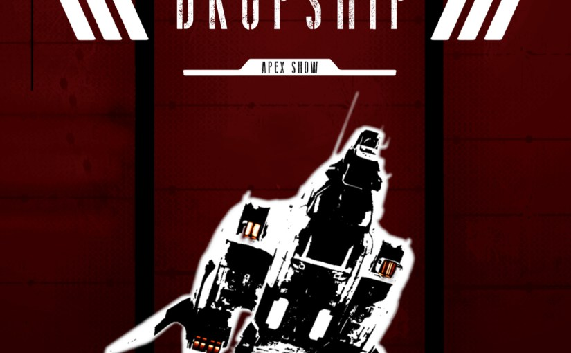 [11] K/D Basics [Dropship Apex Podcast]