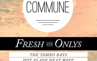 Fresh & Onlys Commune