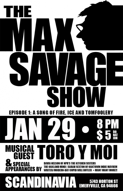 The Max Savage Show, Ep. 1