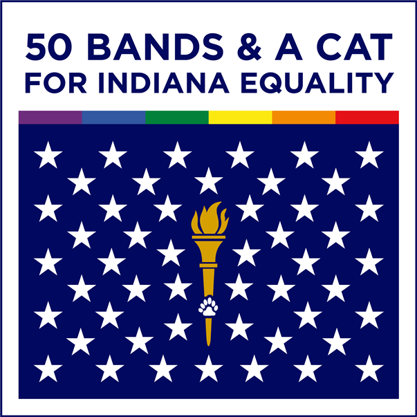50 Bands & A Cat for Indiana Equality
