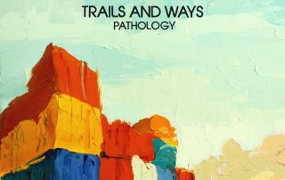 Trails and Ways Pathology cover