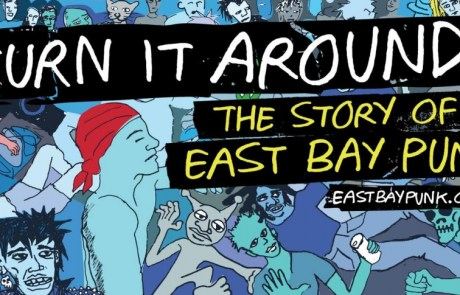 'Turn It Around: The Story of East Bay Punk' comes to DVD