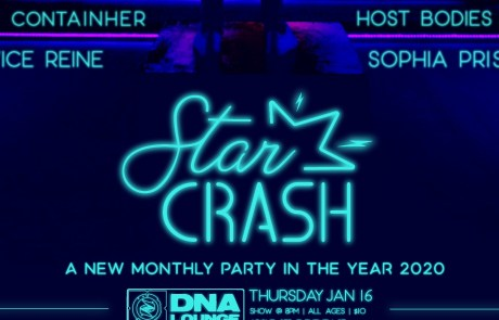 Starcrash crash-lands at DNA Lounge on Thursday
