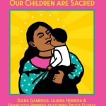 Our Children Are Sacred
