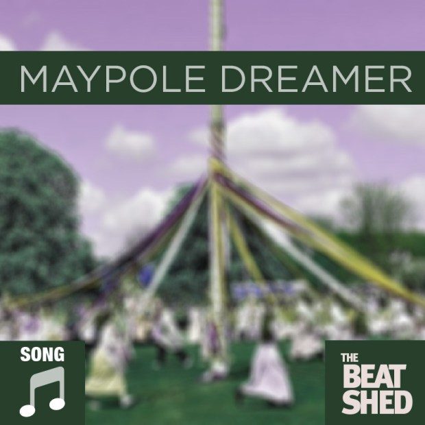 Ballad Drums-Maypole Dreamer/6-8Grooves/HotRods - The Beat Shed