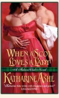 Katharine Ashe When a Scot Loves a Lady