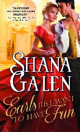 Cover for Shana Galen's EARLS JUST WANT TO HAVE FUN