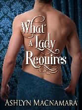 Cover image for WHAT A LADY REQUIRES by Ashlyn Macnamara