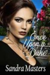 Cover image for Sandra Masters's Once Upon a Duke