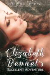 Cover image for Regina Jeffer's Elizabeth Bennet's Excellent Adventure